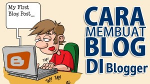 cara membuat blog, tutorial membuat blog, tutorial cara membuat blog